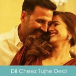 Dil Cheez Tujhe Dedi Lyrics Arijit Singh