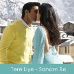 Tere Liye Lyrics Ankit Tiwari Sanam Re 2016