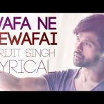 Wafa Ne Bewafai Lyrics