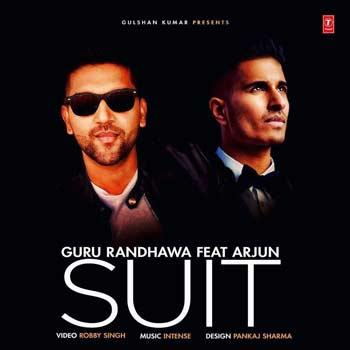 Suit Lyrics By Guru Randhawa Feat. Arjun 2016