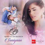 Saaiyaan Lyrics 2016 Qurat Ul Ain Balouch