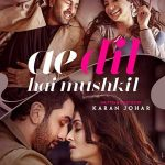 Ae Dil Hai Mushkil Songs Lyrics 2016