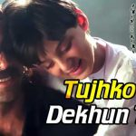 tujh-ko-na-dekhu-to-lyrics-in-hindi