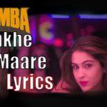 Aankh Marey Lyrics