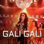 gali gali Lyrics
