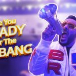 Are You Ready For The Big Bang Song Lyrics
