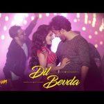 Dil Bevda Lyrics