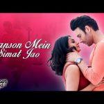 Saanson Mein Simat Jao Lyrics
