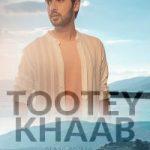 Tootey Khaab (Title) Lyrics