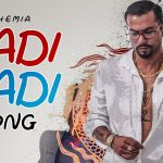 Kadi Kadi Rap Lyrics- Bohemia