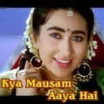 Kya Mausam Aaya Hai Lyrics
