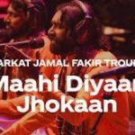 Maahi Diyaan Jhokaan Lyrics