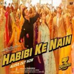 Habibi ke Nain Lyrics