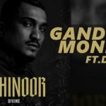 Gandhi Money Lyrics - DIVINE