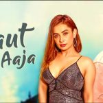 Laut Ke Aaja Song Lyrics