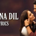 Maana Dil Lyrics