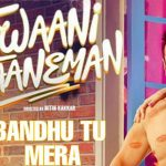 Bandhu Tu Mera Lyrics