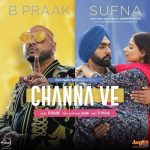 Channa-Ve-track-lyrics-Sufna-by-B-Praak (1)