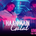 Haan Main Galat Lyrics - Love Aaj Kal (1)