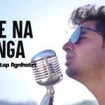 Jane Na Dunga Lyrics