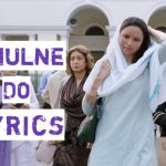 Khulne Do Lyrics in Hindi (1)