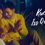 Kuch Iss Qadar Lyrics (1)