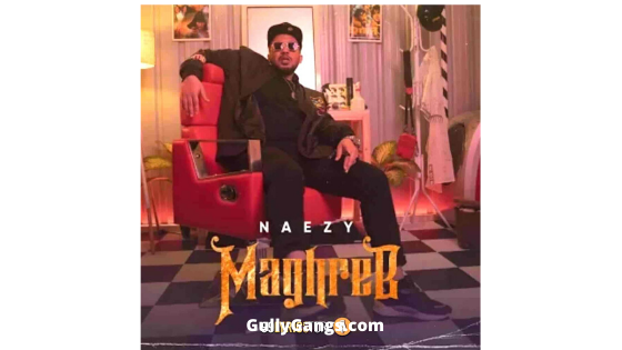 Maghreb Rap Lyrics – Naezy 2020