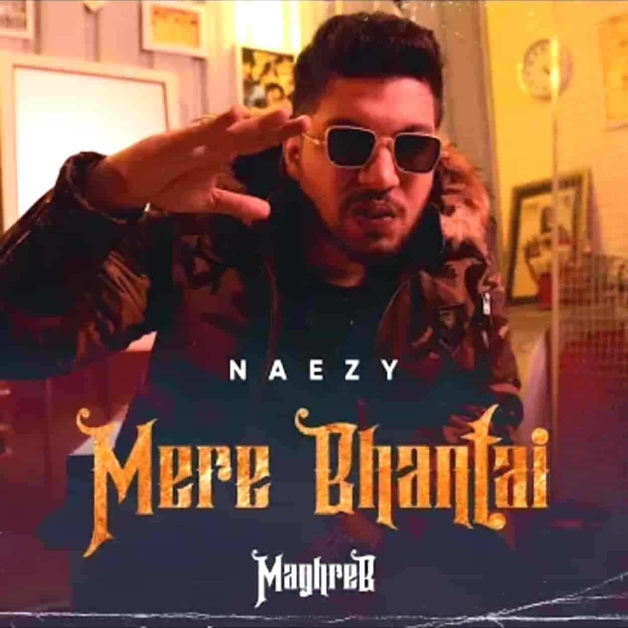 Mere Bhantai Lyrics - Maghreb (2020)