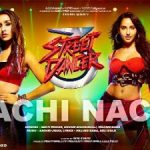 Nachi-Nachi-Lyrics-Street-Dancer-3D