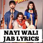 Nayi Wali Jab Lyrics (1)