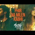 Phir Na Mile Kabhi Lyrics