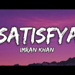 Satisfya song lyrics