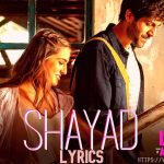 Shayad Lyrics in Hindi