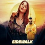 Sidewalk Lyrics - Shehnaz Gill