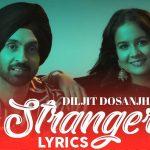 Stranger Lyrics - Diljit Dosanjh (1)