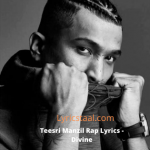 Teesri Manzil Rap Lyrics - Divine