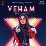 Veham-by-Shehnaz-Kaur-Gill-lyrics (1)