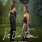 Jis Din Tum (Title) Lyrics