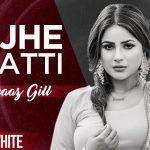 Majhe Di Jatti Lyrics - Shehnaz Gill (1)