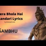 Mera Bhola Hai Bhandari Lyrics (1)
