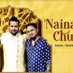 Naina Churaye Lyrics - Danish Sabri