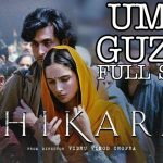 Umr Guzri Lyrics - Shikara (1)