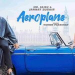 Aeroplane song lyrics – Mr. Faisu and Jannat Zubair (1)