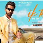 Ik Tera Lyrics - Maninder Buttar (1)