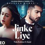 Jinke Liye Lyrics Neha Kakkar Feat. Jaani (1)