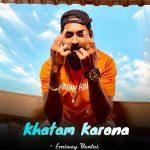 Khatam Karona Lyrics – Emiway Bantai (1)
