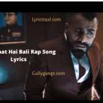 Kya Baat Hai Bali Rap Song Lyrics (1)