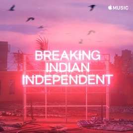 Breaking Indian Independent