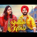 Bullan Di Hassi Lyrics - Happy Sardana