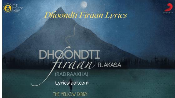 Dhoondti Firaan Lyrics (1)